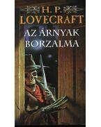 Az árnyak borzalma - Howard Phillips Lovecraft