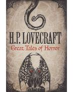 H. P. Lovecraft Great Tales of Horror - Howard Phillips Lovecraft