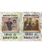 Tövis és borostyán I-II. - Howard Spring