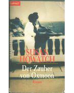 Der Zauber von Oxmoon - Howatch, Susan