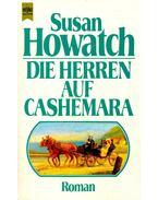 Die Herren auf Cashemara - Howatch, Susan