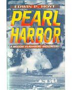 Pearl Harbor - Hoyt, Edwin P.