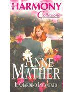 Il Giardino Incantato - Mather, Anne