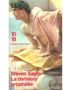 La derniere prophétie - Steven Saylor