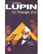 Le Triangle d'or - Maurice Leblanc