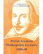 British Academy Shakespeare Lectures 1980-89 - HONIGMANN, E,A,J, (introduced)
