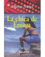 La chica de Ereage - NÚNEZ, ALBERTO