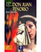 Don Juan Tenorio - ZORRILLA, JOSÉ