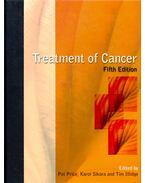 Treatment of Cancer - PRICE, PAT – SIKORA, KAROL – ILLIDGE, TIM (ed)