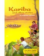 Kariba and other stories – An Integrated Approach – Reader F New Edition - MACIVER, ANGUS, BAKER, THELMA, DOWN, LORNA, DOWN, KEISHA-ANN