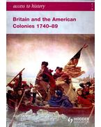 Britain and the American Colonies 1740-89 - FARMER, ALAN
