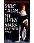 My Lucky Stars – A Hollywood Memoir - SHIRLEY MACLAINE