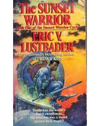 The Sunset Warrior - Eric Van Lustbader