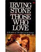 Those Who Love - Stone, Irving