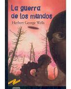 La guerra de los mundos - Wells, Herbert George