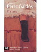 Tristana - Galdós, Benito Perez