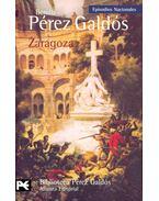 Zaragoza - Galdós, Benito Perez