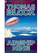 Airship Nine - Block, Thomas