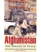 Afghanistan – The Mirage of Peace - JOHNSON, CHRIS – LESLIE, JOLYON