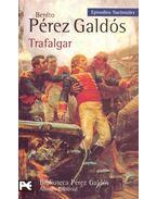 Trafalgar - Galdós, Benito Perez