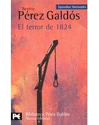 El terror de 1824 - Galdós, Benito Perez
