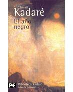 El año negro - Kadare, Ismail