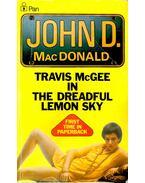 Travis McGEE in the Dreadful Lemon Sky - John D. MacDonald