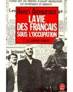 La vie des Francais sous l'occupation – 2- Les années noires - AMOUROUX, HENRI