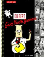 Dilbert Gives You the Business - Adams, Scott