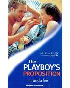 The Playboy's Proposition - Lee, Miranda