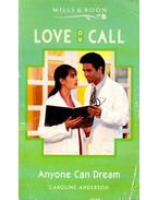 Anyone Can Dream - Anderson, Caroline