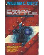 The Final Battle - Dietz, William C.