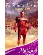 The Gladiator's Honour - STYLES, MICHELLE