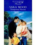 Temporary Parents - Wood, Sara