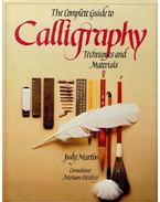 The Complete Guide to Calligraphy – Techniques and Materials - MARTIN, JUDY