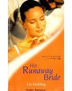 His Runaway Bride - Fielding, Liz