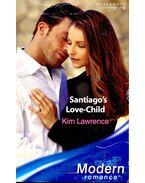 Santiago's Love-Child - Lawrence, Kim