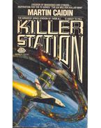 Killer Station - Caidin, Martin