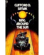 Ring around the Sun - Simak, Clifford D.