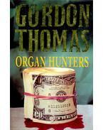 Organ Hunters - Gordon Thomas