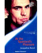At the Spaniard's Pleasure - Baird, Jacqueline