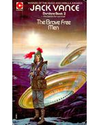 The Brave Free Men (Book2) - Vance, Jack