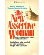 The New Assertive Woman - BLOOM, LYNN Z. - COBURN, KAREN – PEARLMAN, JOAN
