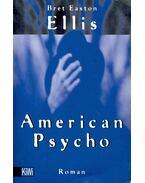 American Psycho (Titel des Originals: American Psycho) - Bret Easton Ellis
