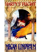 Harpy's Flight - Lindholm, Megan