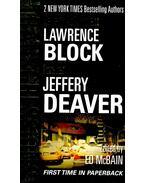 LAWRENCE BLOCK: Keller's Adjustment; JEFFERY DEAVER: Forever - Ed McBain