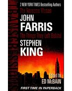 JOHN FARRIS: The Ransome Women; STEPHEN KING: The Things They Left Behind - Ed McBain