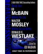 ED McBAIN: Merely Hate; WALTER MOSLEY: Walking the Line; DONALD E. WESTLAKE: Walking Around Money - Ed McBain