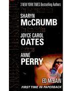 SHARYN McCRUMB: The Resurrection Man; JOYCE CAROL OATES: The Corn Maiden; ANNE PERRY: Hostages - Ed McBain