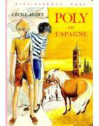 Poly en Espagne - Aubry, Cécile